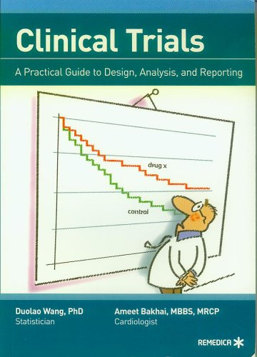 Clinical Trials - A Practical Guide to Design, Analysis,...