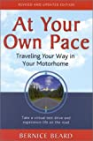 img - for At Your Own Pace: Traveling Your Way in Your Motorhome, Second Edition book / textbook / text book