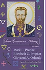 Saint Germain on Alchemy (Third Edition): ... now punctuated. (Volume 2)