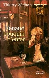 Renaud, bouquin d'enfer