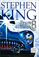 "Cover of ""From a Buick 8 : A Novel"""