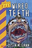 img - for Wired Teeth (The Forbidden Files) book / textbook / text book