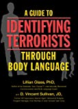 img - for A Guide to Identifying Terrorists Through Body Language book / textbook / text book