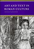img - for Art and Text in Roman Culture (Cambridge Studies in New Art History and Criticism) book / textbook / text book