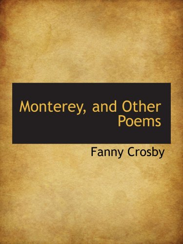 Monterey, and Other Poems