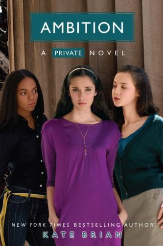 Ambition (Private, Book 7)