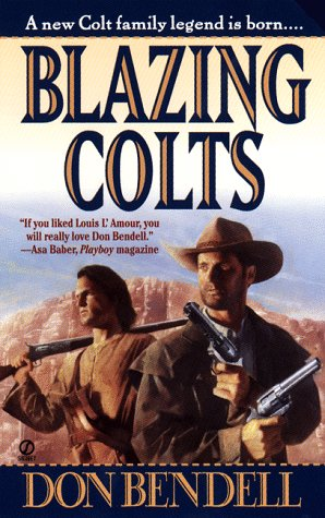 Blazing Colts : The 'Matched Colts' Saga Concludes, DON BENDELL