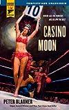 Casino Moon (Hard Case Crime (Mass Market Paperback)) (0843961171) by Blauner, Peter