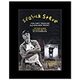 SEASICK STEVE - You Can't Teach an Old Dog New Tricks Matted Mini Poster - 28.5x21cm