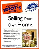 The Complete Idiots Guide to Selling your Own Home