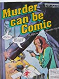 MURDER CAN BE COMIC: A Jigsaw Puzzle Murder Mystery
