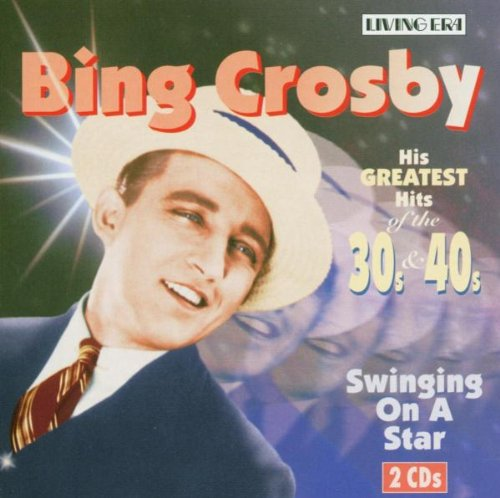 Bing Crosby - His Greatest Hits Of The 30