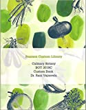 img - for Culinary Botany Hospitality & Culinary Arts Custom Ed BOT 3018C book / textbook / text book