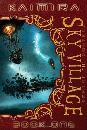 Kaimira:  The Sky Village: Book One