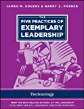 The Five Practices of Exemplary Leadership - Technology (J-B Leadership Challenge: Kouzes/Posner)