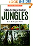 Children's Book: JUNGLE: How do Jungl...