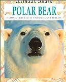Polar Bear (Natural World (Paperback Raintree))
