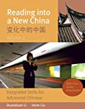 img - for Reading Into a New China: Integrated Skills for Advanced Chinese, Volume 2 (Chinese Edition) book / textbook / text book