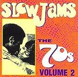 Slow Jams: 70's 2