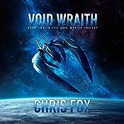 Void Wraith: Void Wraith, Book 2   Chris Fox