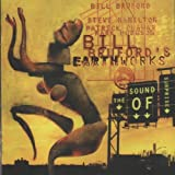 The Sound of Surprise Bill Bruford's Earthworks