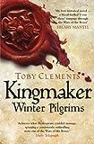 Kingmaker: Winter Pilgrims (Kingmaker 1)