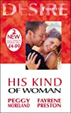 His Kind of Woman (Silhouette Desire) (0373047541) by Moreland, Peggy