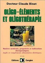 Oligo-éléments et oligothérapie : matière médicale, propriétés et indications th