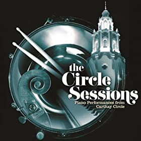 The Circle Sessions (Piano Performances from Carthay Circle)