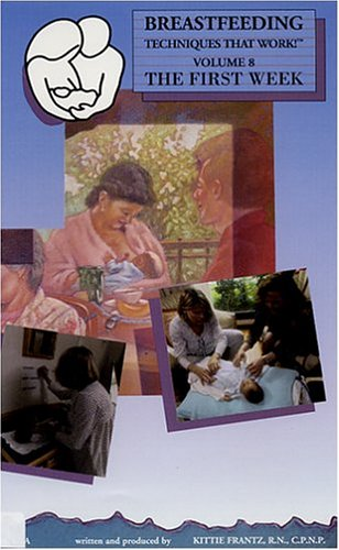 Breastfeeding Techniques That Work! Volum 8 - The First Week [VHS]