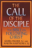 img - for The Call of the Disciple: The Bible and Following Christ (Ashpile) book / textbook / text book