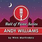 Andy Williams Radio/TV von Wink Martindale Gesprochen von: Wink Martindale