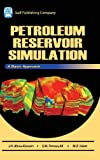 img - for Petroleum Reservoir Simulations: A Basic Approach (+ CD Companion) book / textbook / text book