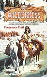 Vengeance Trail (Wilderness)