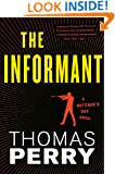 The Informant: An Otto Penzler Book (Butcher's Boy Novel)