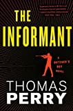 The Informant: An Otto Penzler Book (Butchers Boy Novel)