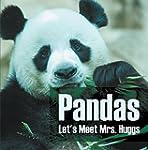 Pandas - Let's Meet Mrs. Huggs: Panda...