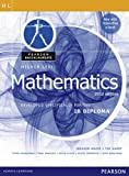 Higher Level Mathematics: Developed Specifically for the IB Diploma (Pearson Baccalaureate)