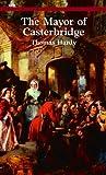 The Mayor of Casterbridge (Bantam Classics)