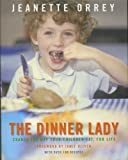 The Dinner Lady Jeanette Orrey
