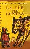 echange, troc Bernadette Bricout - La clé des contes
