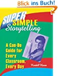 Super Simple Storytelling: A Can-Do G...