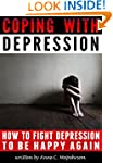 Coping with Depression: How to Fight...