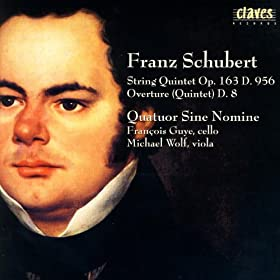 Franz Schubert: Quintets D. 956 & D. 8