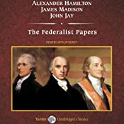 The Federalist Papers | [Alexander Hamilton, James Madison, John Jay]