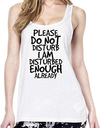 Do Not Disturb Disturbed Enough Funny Slogan Tunica delle donne Small
