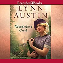 Wonderland Creek Audiobook by Lynn Austin Narrated by Kate Forbes