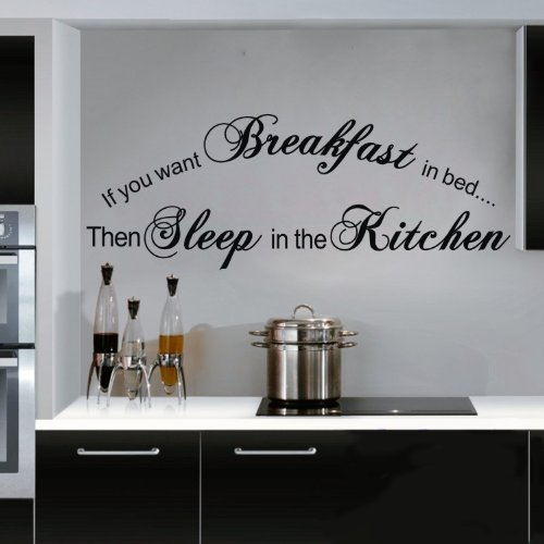 """Colorfulhall 23.6"""" X 29.52"""" Black Color Lettering Sayings Wall Art Decal Sticker If You Want Breakfast In Bed Sleep In The Kitchen - Funny Vinyl Wall Words Quotes Decor Sticker Decal Wall Art Home Decoration front-330659"""