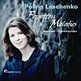 Forgotten Melodies : Polina Leschenko plays Rachmaninov and Medtner