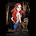 Would-be Witch: A Southern Witch Novel Audiobook by Kimberly Frost Narrated by Mandy Siegfried